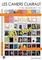 Cahiers Clairaut n° 160 Hiver 2017 - Spécial quarantième anniversaire