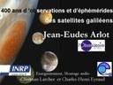 400 ans d'observation et d'éphémerides des satellites galiléens.