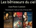 """""""Les bâtisseurs du ciel"""" par Jean-Pierre Luminet"""