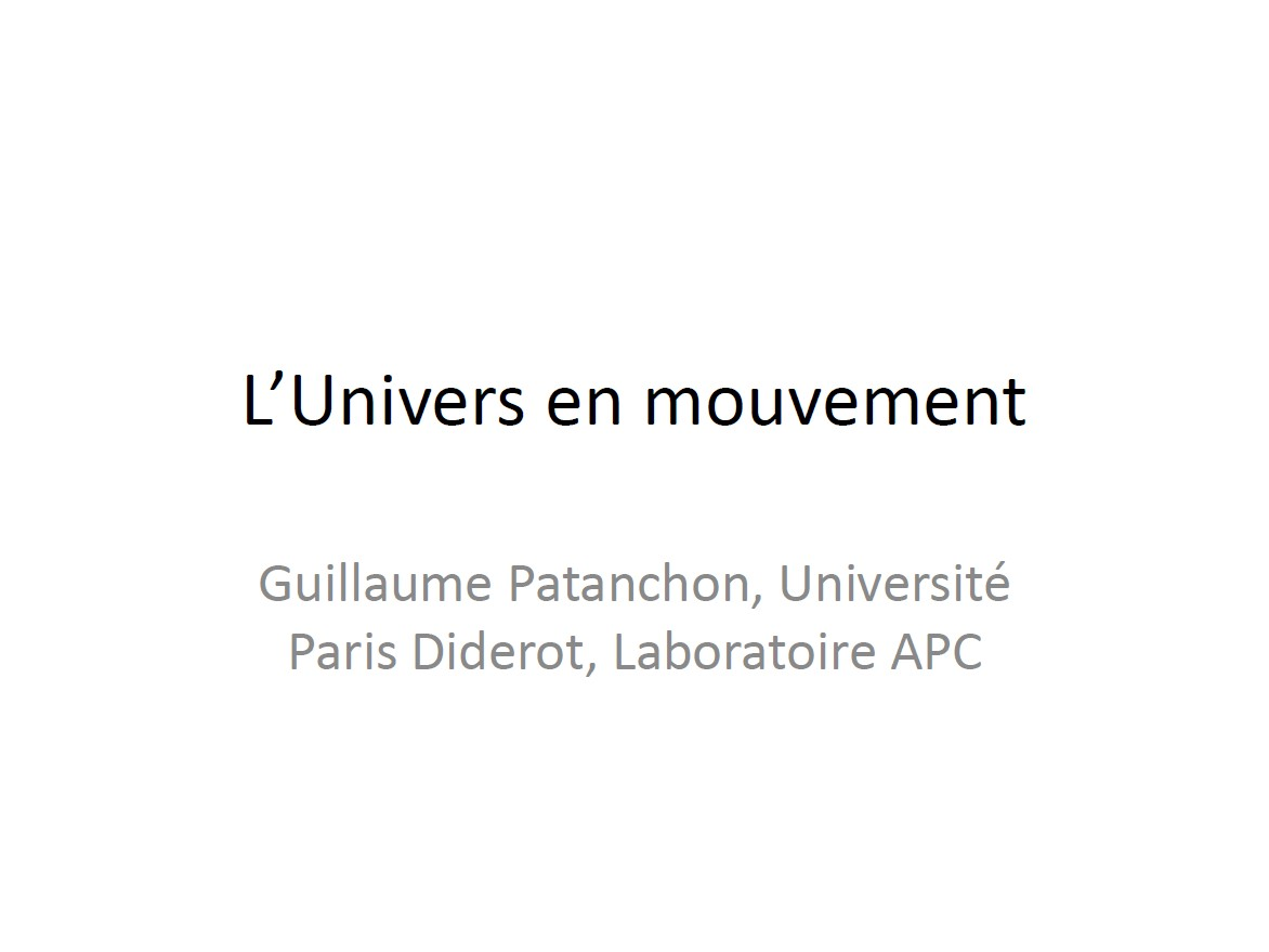L'univers en mouvement