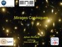 Mirages cosmiques