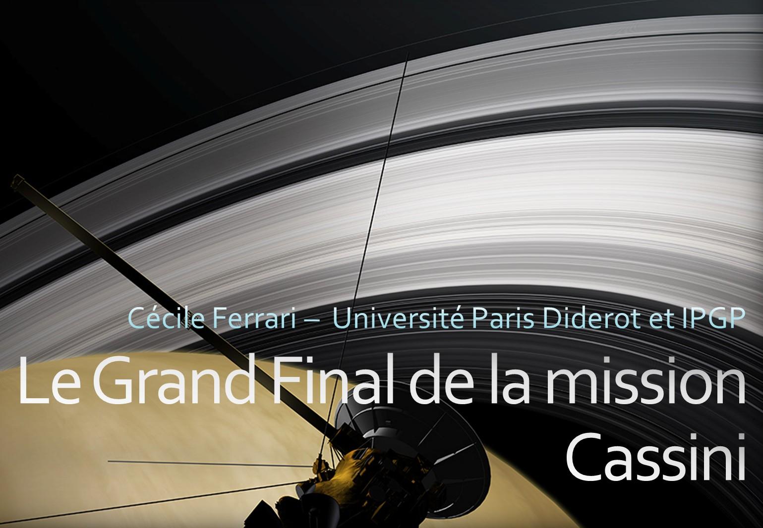 """Mission Cassini : """" Le Grand Final """""""
