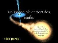 Naissance, vie et mort des étoiles : 1ère partie
