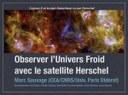 Observer l'univers froid avec le satellite Herschel