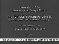 Le film « Time dilatation : an experiment with mu-mesons »